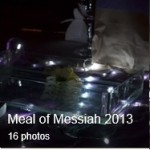 Meal of Messiah 2013